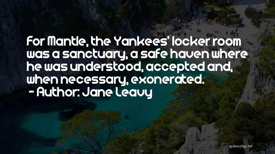 Locker Room Quotes By Jane Leavy