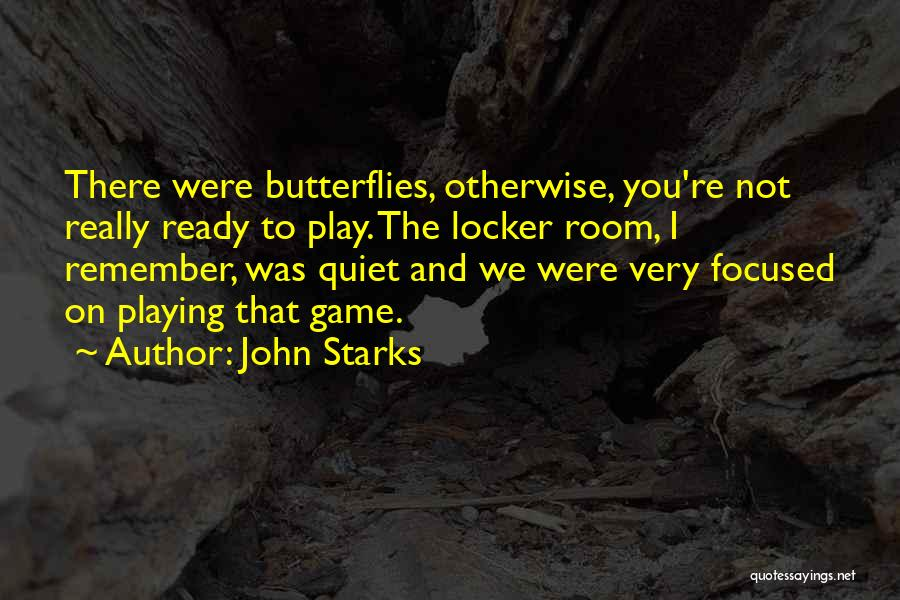Locker Room Quotes By John Starks