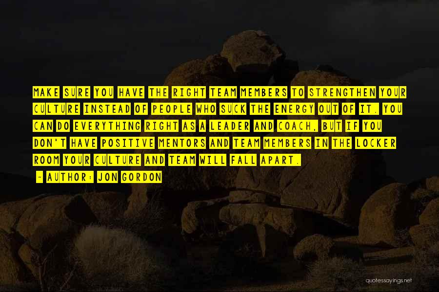 Locker Room Quotes By Jon Gordon