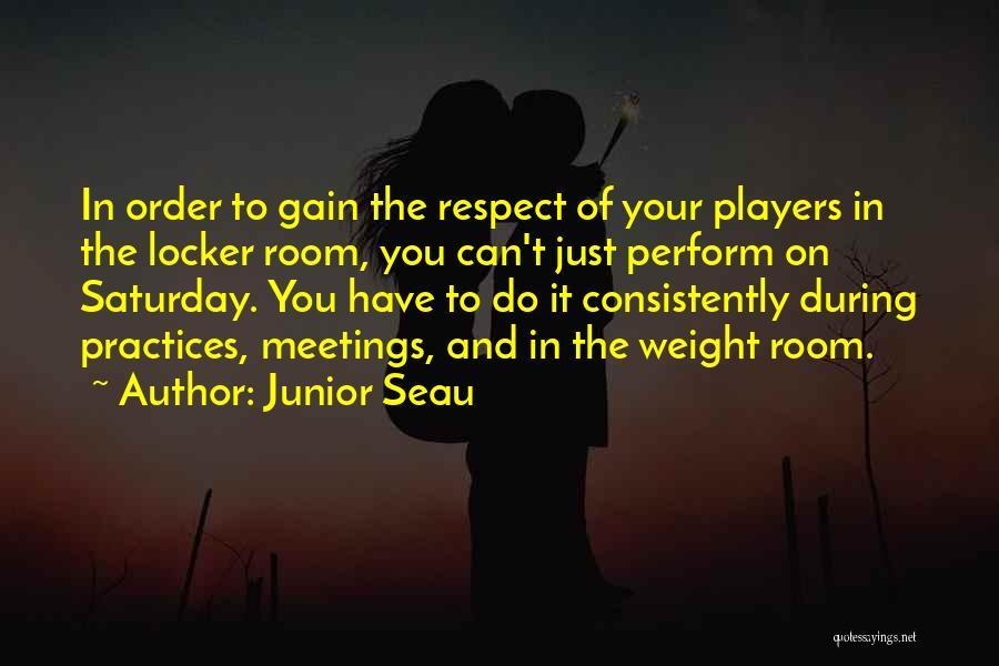 Locker Room Quotes By Junior Seau