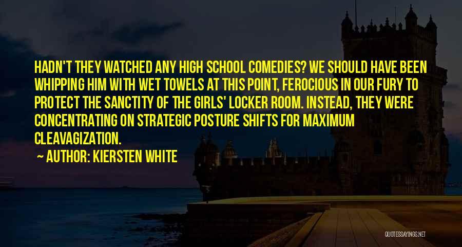 Locker Room Quotes By Kiersten White