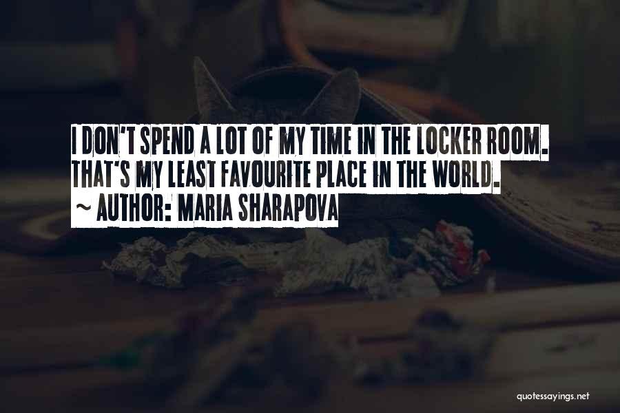 Locker Room Quotes By Maria Sharapova
