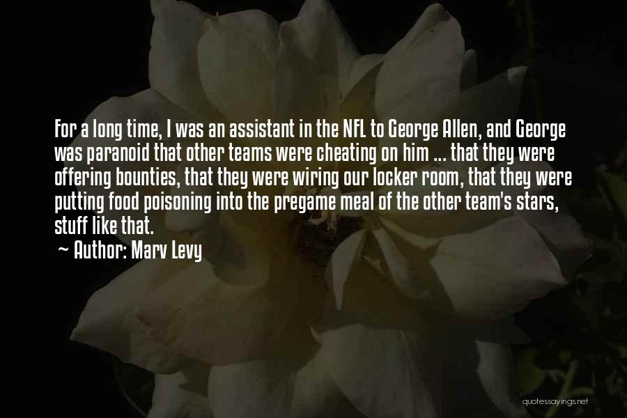 Locker Room Quotes By Marv Levy