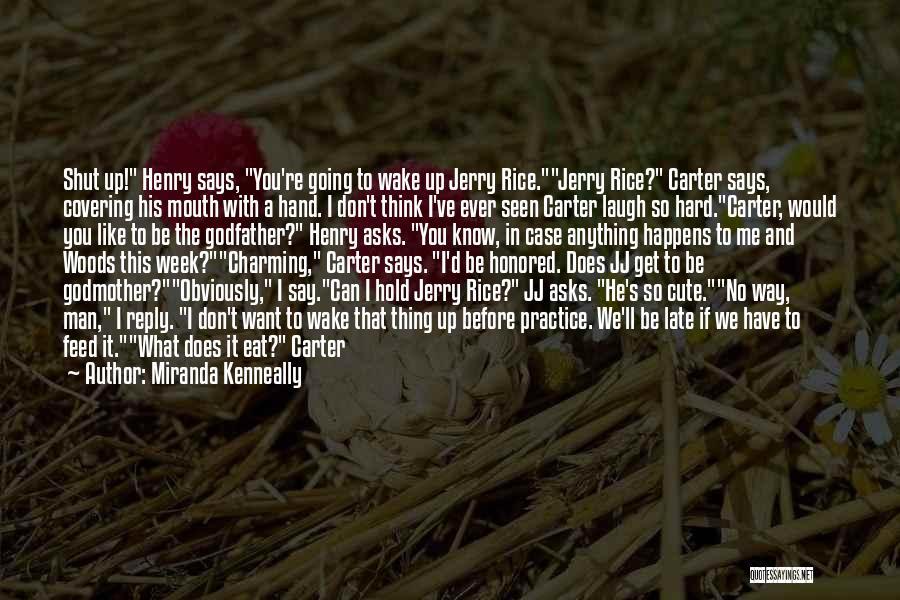Locker Room Quotes By Miranda Kenneally