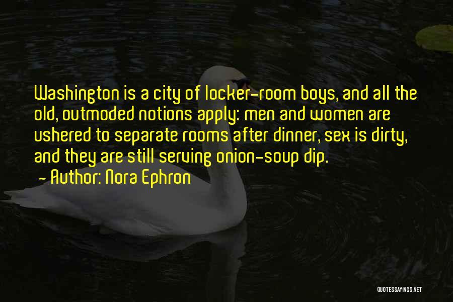 Locker Room Quotes By Nora Ephron