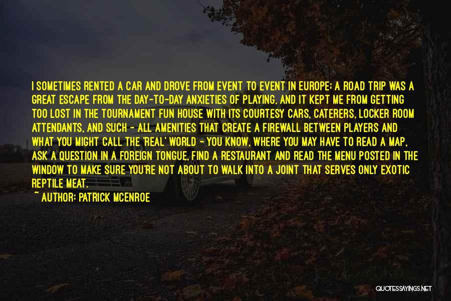 Locker Room Quotes By Patrick McEnroe