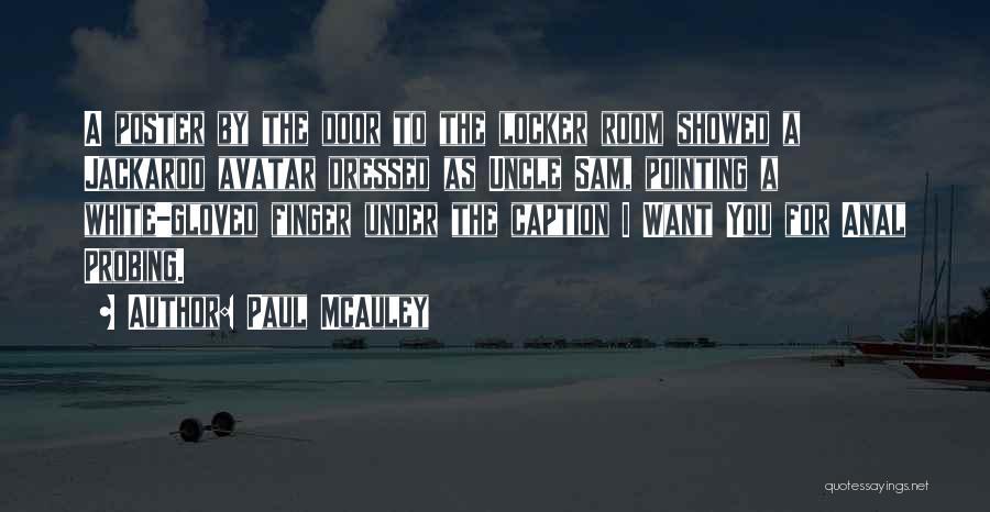 Locker Room Quotes By Paul McAuley