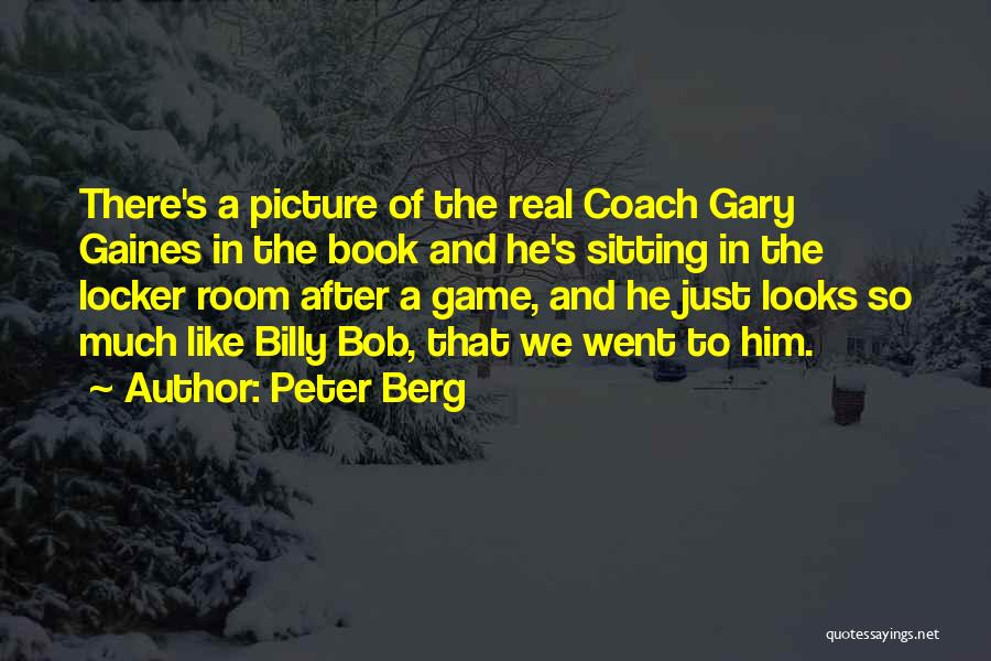 Locker Room Quotes By Peter Berg