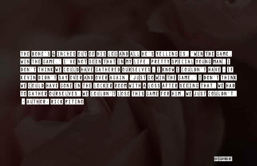 Locker Room Quotes By Rick Pitino