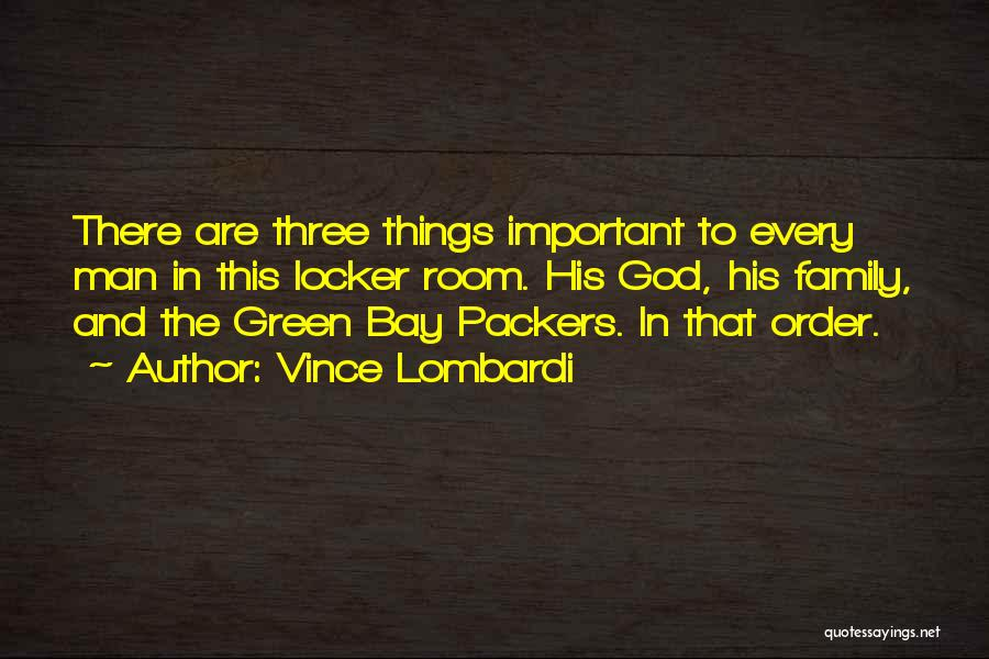 Locker Room Quotes By Vince Lombardi