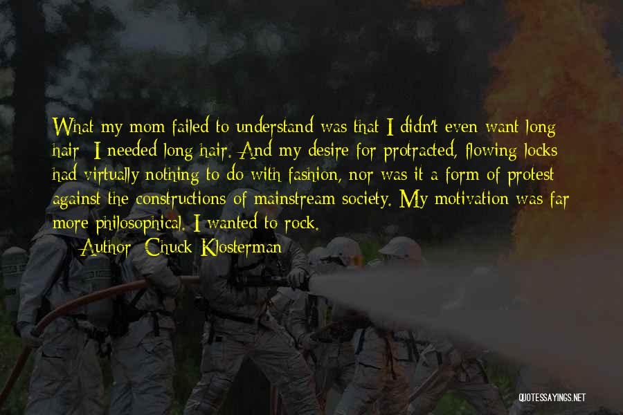 Locks Of Hair Quotes By Chuck Klosterman