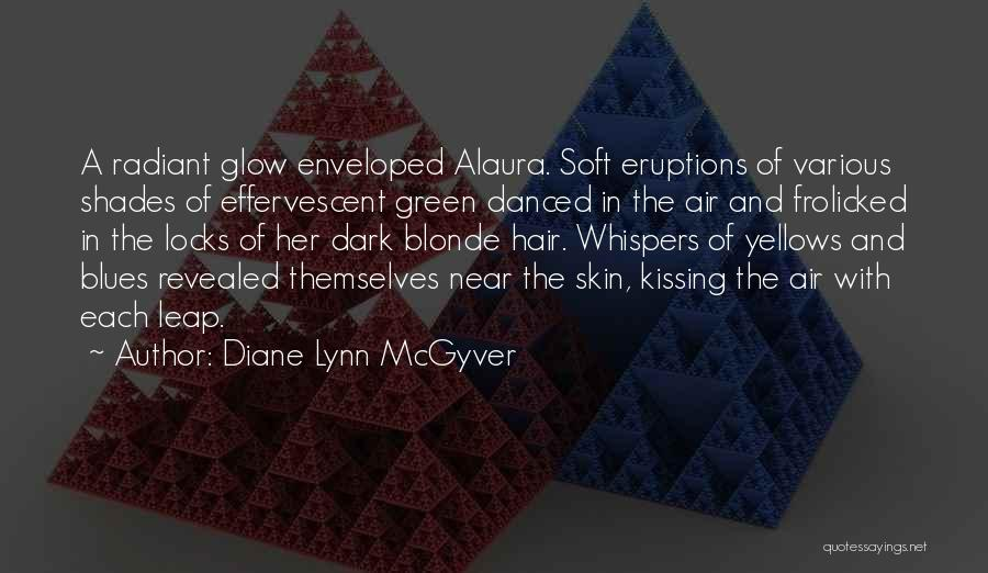 Locks Of Hair Quotes By Diane Lynn McGyver