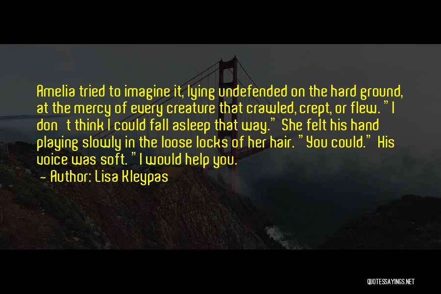 Locks Of Hair Quotes By Lisa Kleypas