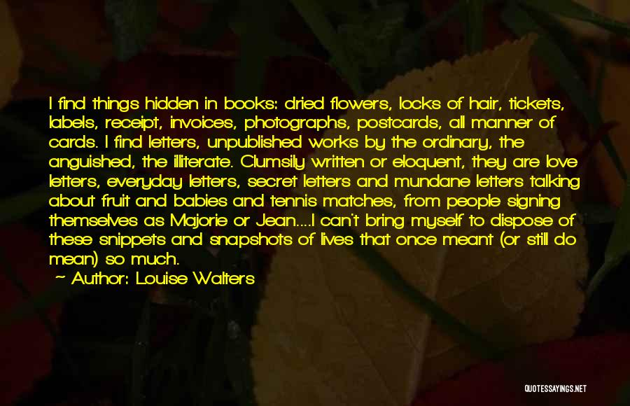 Locks Of Hair Quotes By Louise Walters
