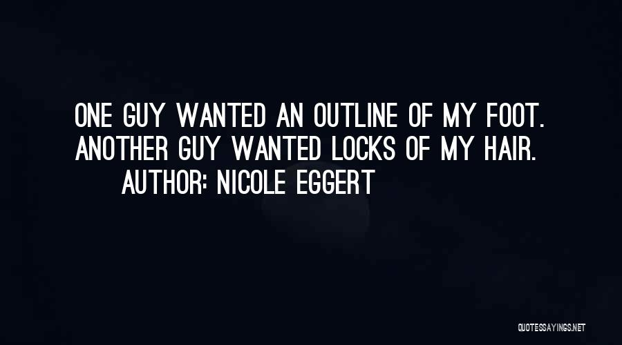 Locks Of Hair Quotes By Nicole Eggert