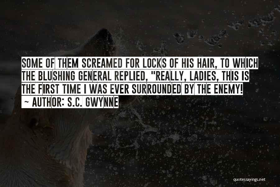 Locks Of Hair Quotes By S.C. Gwynne