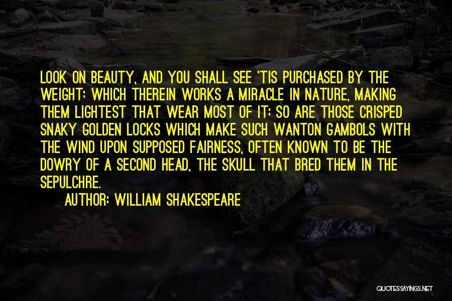 Locks Of Hair Quotes By William Shakespeare