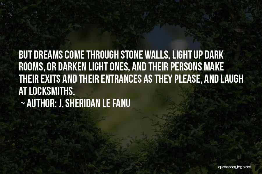 Locksmiths Quotes By J. Sheridan Le Fanu