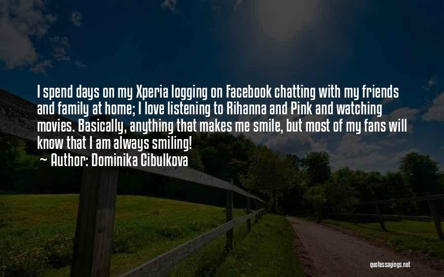 Logging Off Facebook Quotes By Dominika Cibulkova