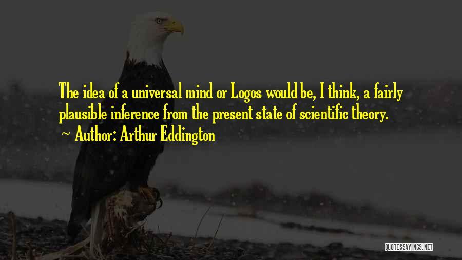 Logos Quotes By Arthur Eddington