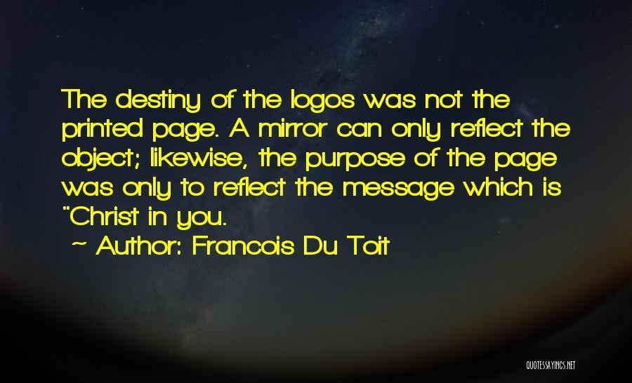 Logos Quotes By Francois Du Toit