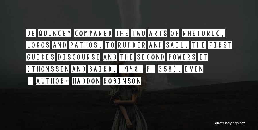Logos Quotes By Haddon Robinson