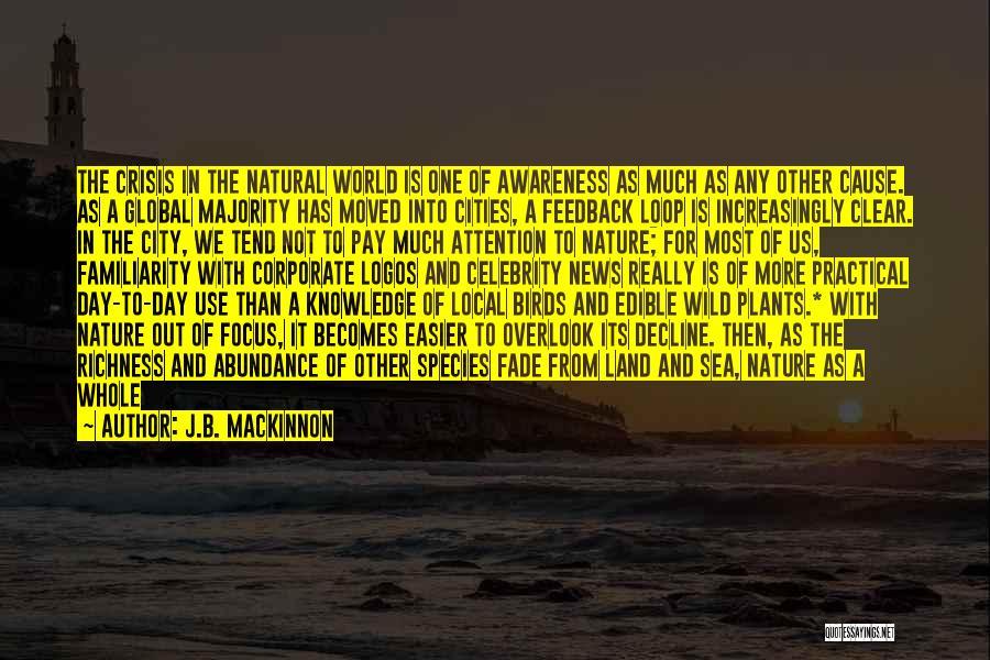 Logos Quotes By J.B. MacKinnon