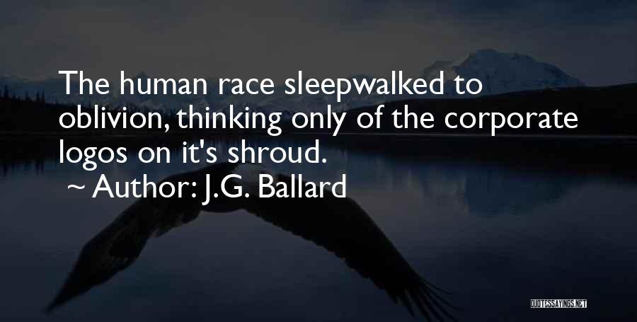Logos Quotes By J.G. Ballard