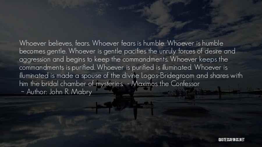 Logos Quotes By John R. Mabry