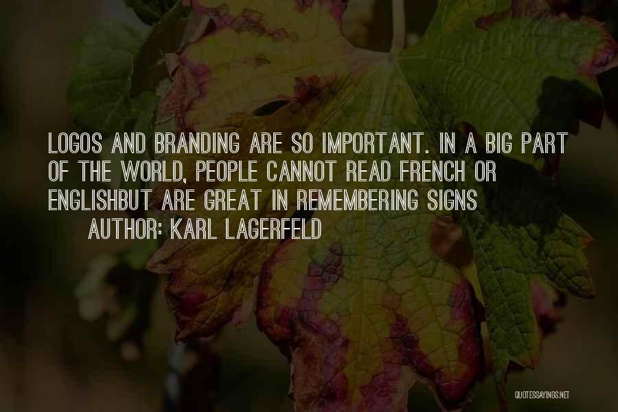 Logos Quotes By Karl Lagerfeld