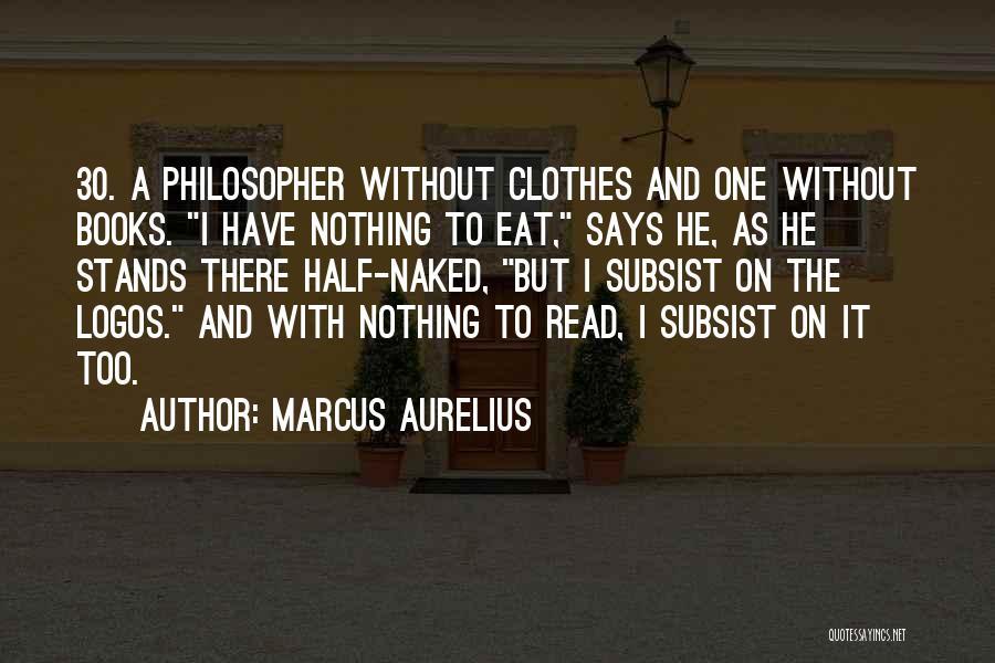 Logos Quotes By Marcus Aurelius