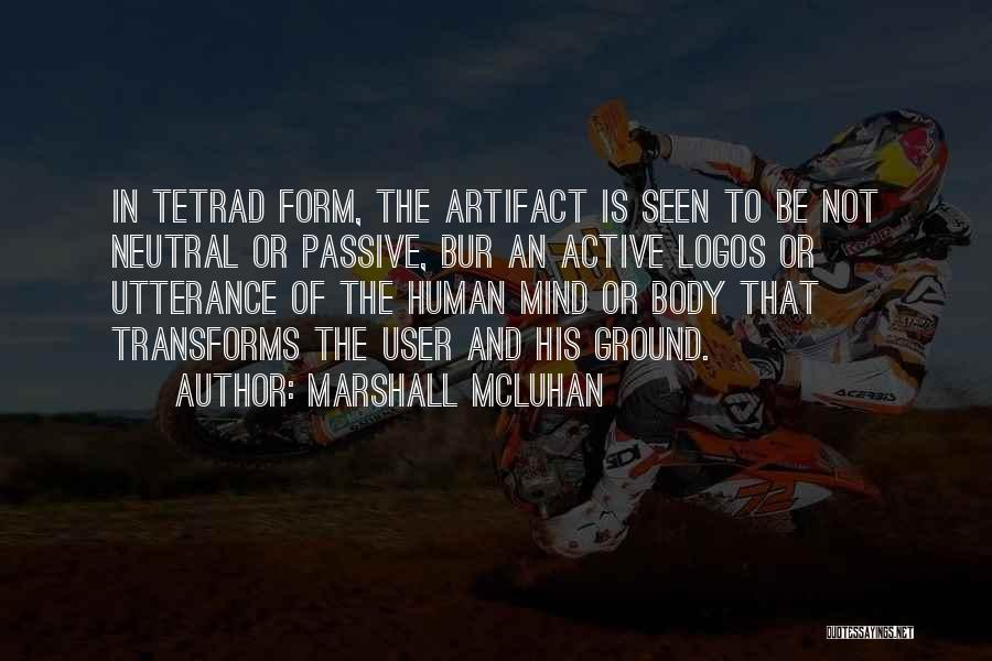 Logos Quotes By Marshall McLuhan