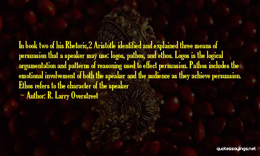 Logos Quotes By R. Larry Overstreet