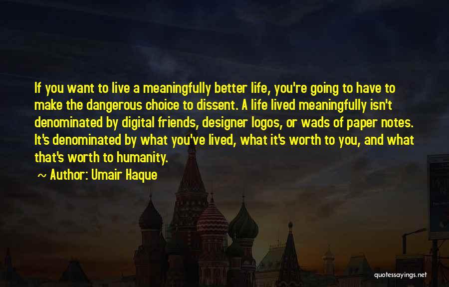 Logos Quotes By Umair Haque