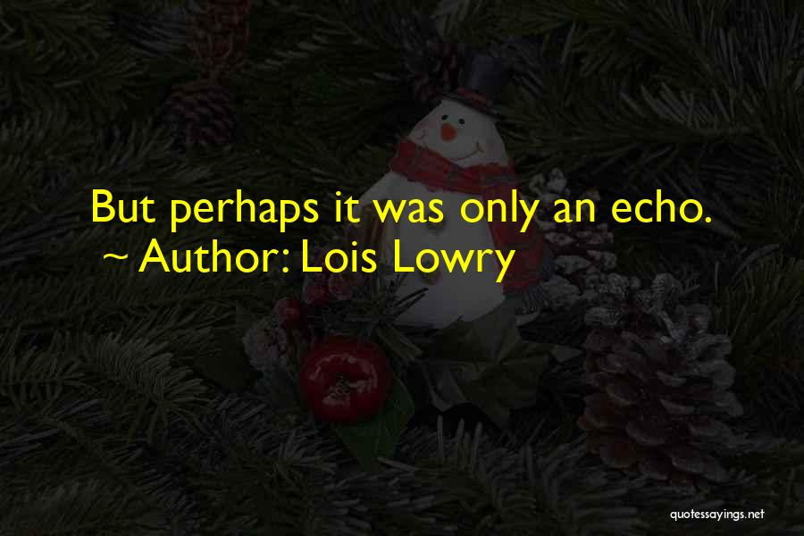 Lois Lowry Quotes 1129908