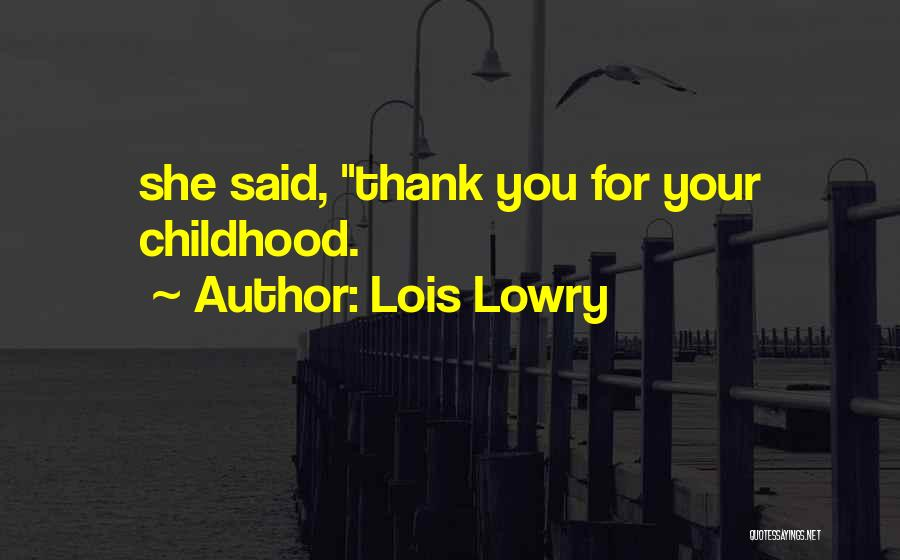 Lois Lowry Quotes 2269010
