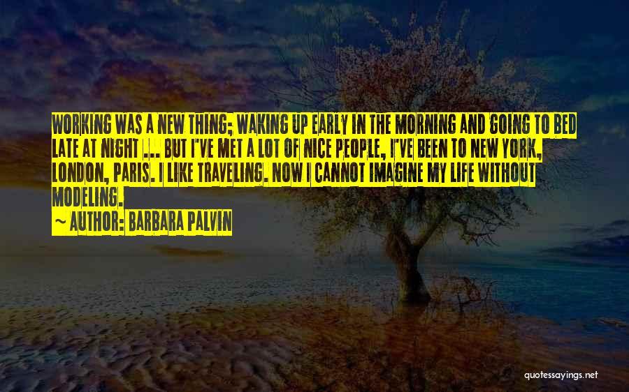 London At Night Quotes By Barbara Palvin