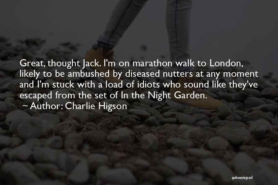 London At Night Quotes By Charlie Higson