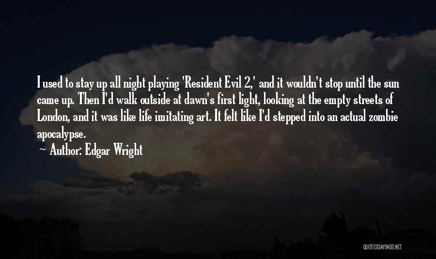 London At Night Quotes By Edgar Wright