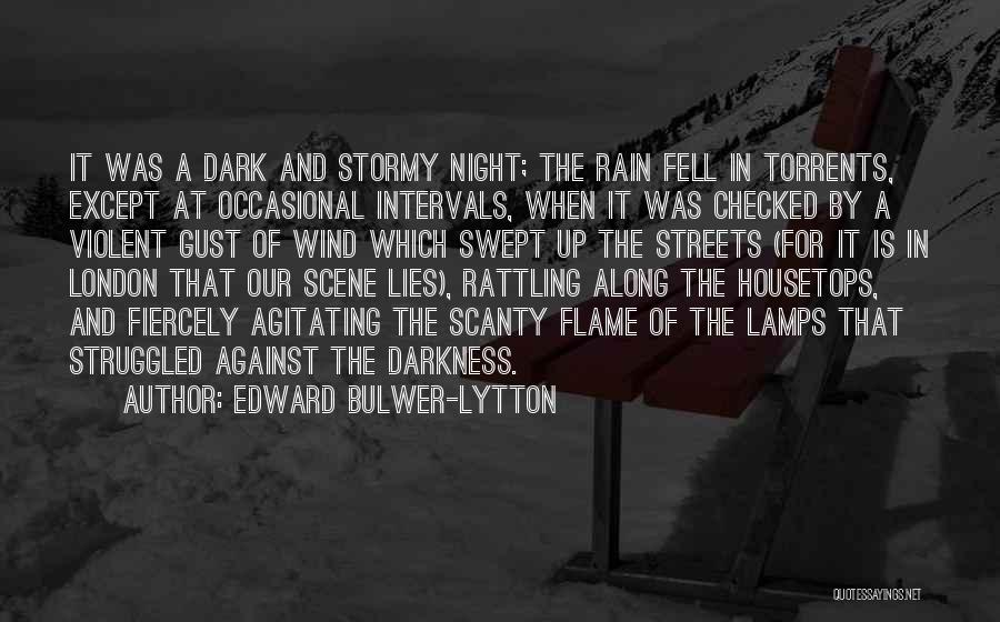London At Night Quotes By Edward Bulwer-Lytton