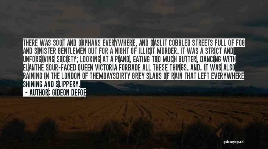 London At Night Quotes By Gideon Defoe
