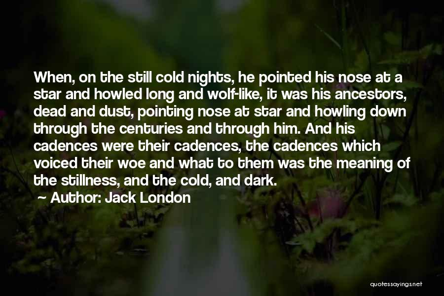London At Night Quotes By Jack London