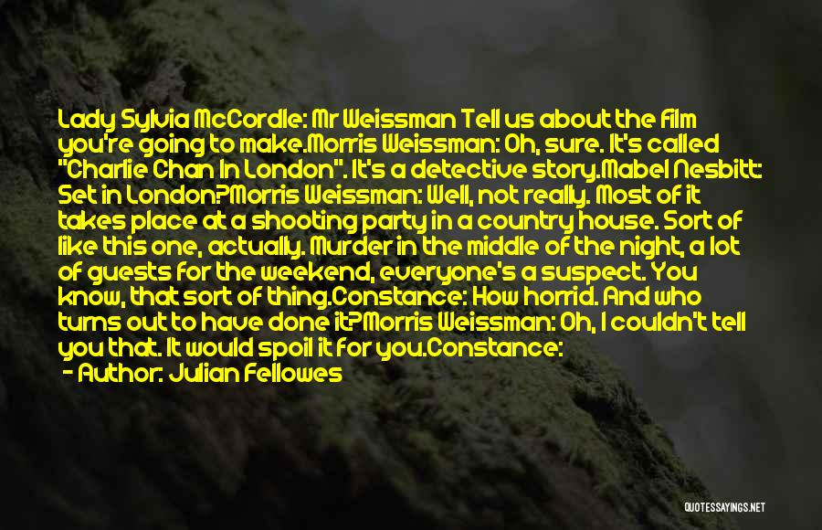London At Night Quotes By Julian Fellowes