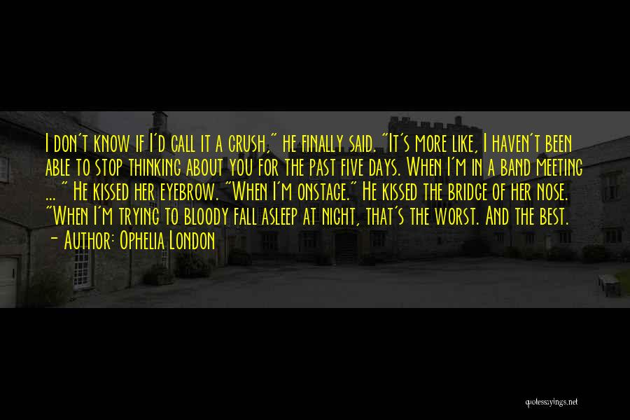 London At Night Quotes By Ophelia London