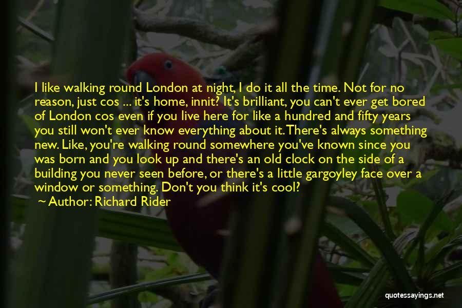 London At Night Quotes By Richard Rider