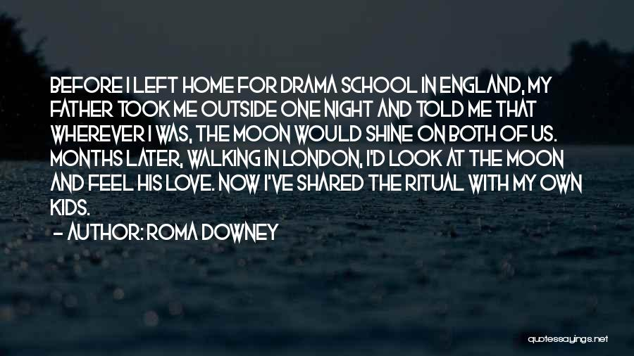 London At Night Quotes By Roma Downey
