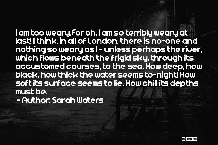 London At Night Quotes By Sarah Waters