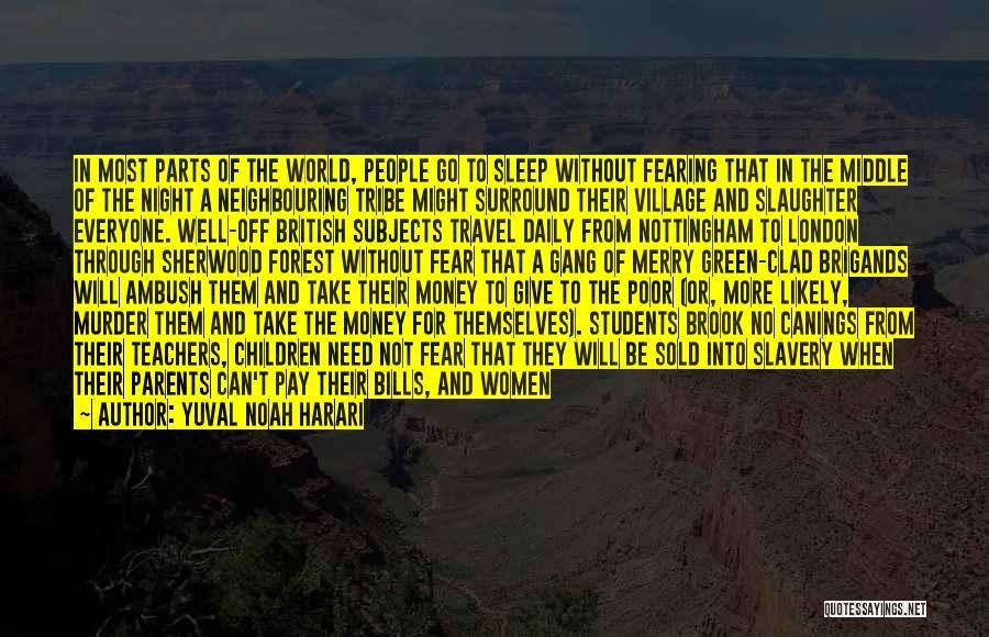 London At Night Quotes By Yuval Noah Harari
