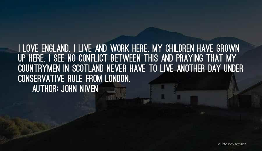 London Here I Come Quotes By John Niven