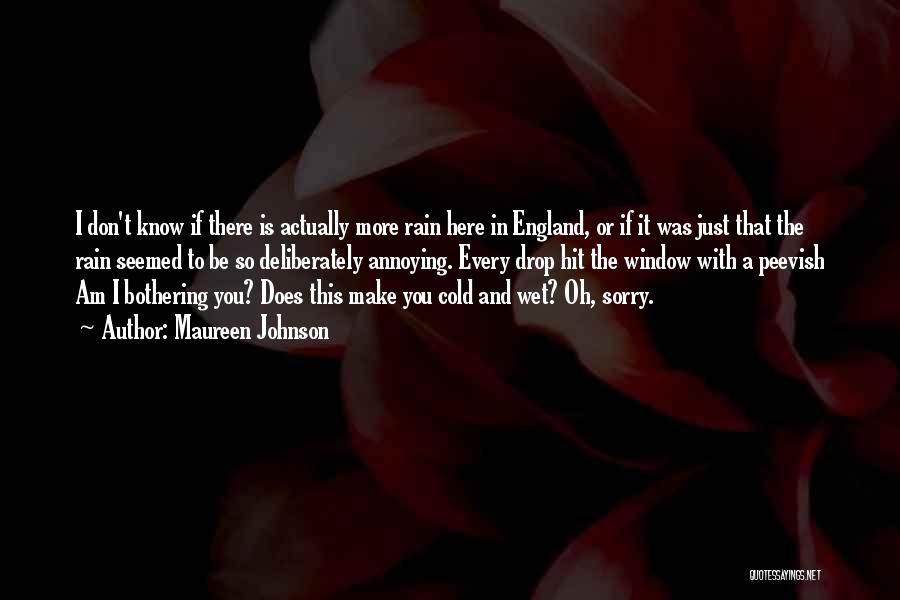 London Here I Come Quotes By Maureen Johnson